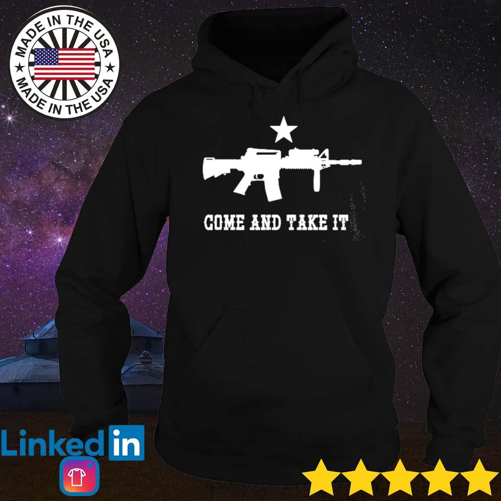 Come and take it s Hoodie