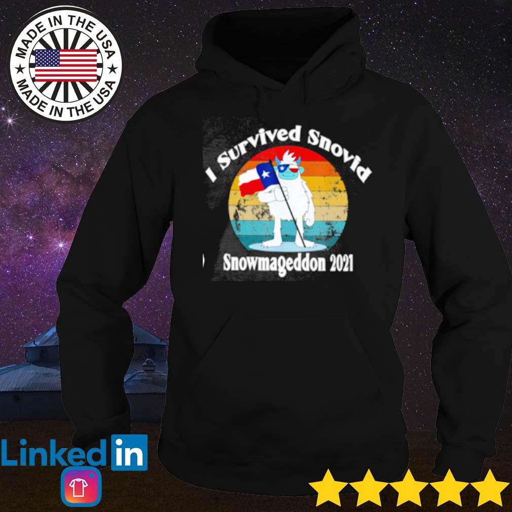 I survived snovid snowmageddon 2021 Texas strong sunset s Hoodie