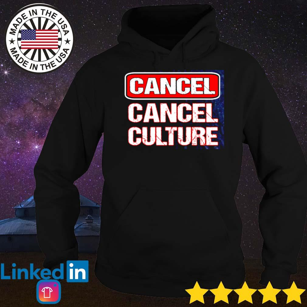 Official cancel cancel culture s Hoodie