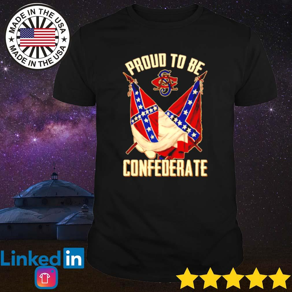 Proud to be confederate flag shirt