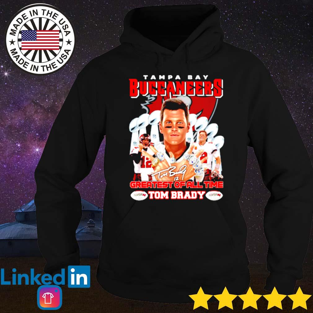 Tampa Bay Buccaneers Tom Brady greatest of all time signature s Hoodie