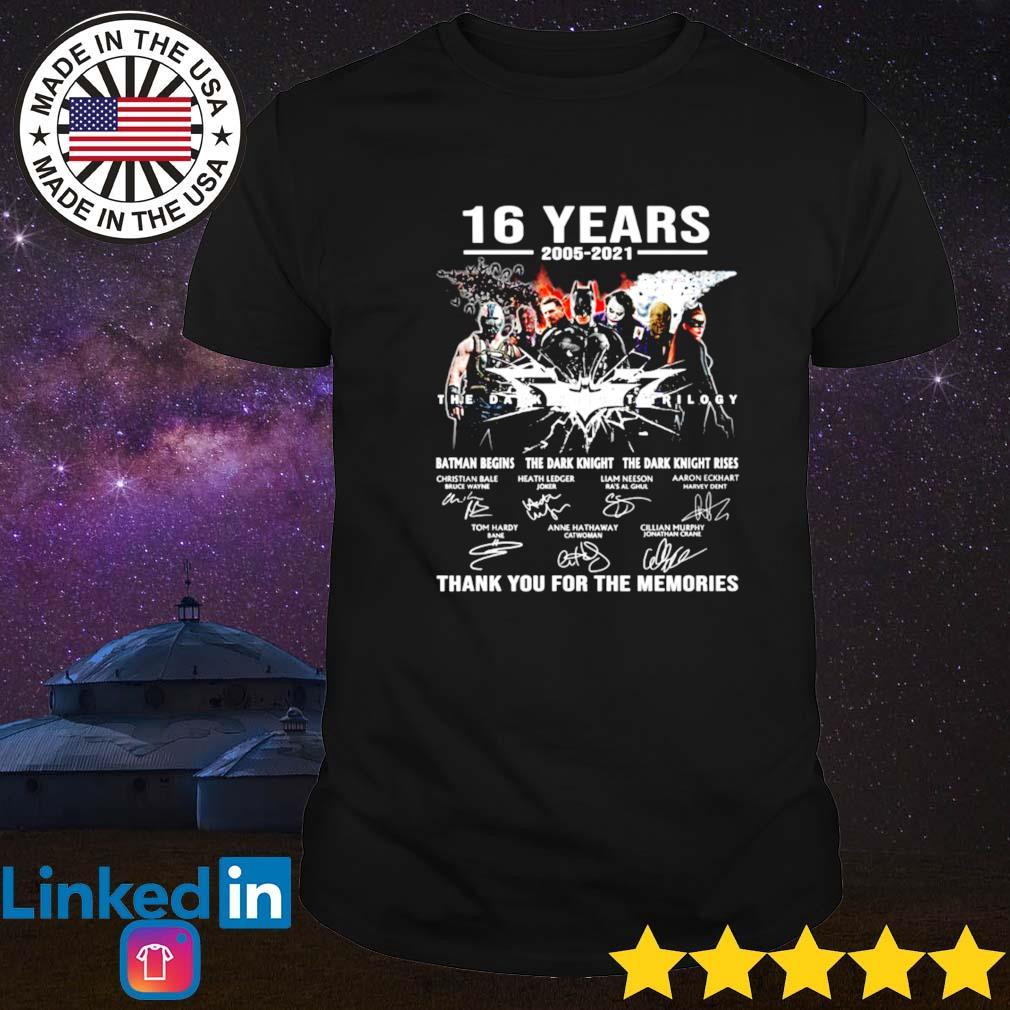 16 Years of 2005-2021 the dark knight trilogy Batman signature shirt