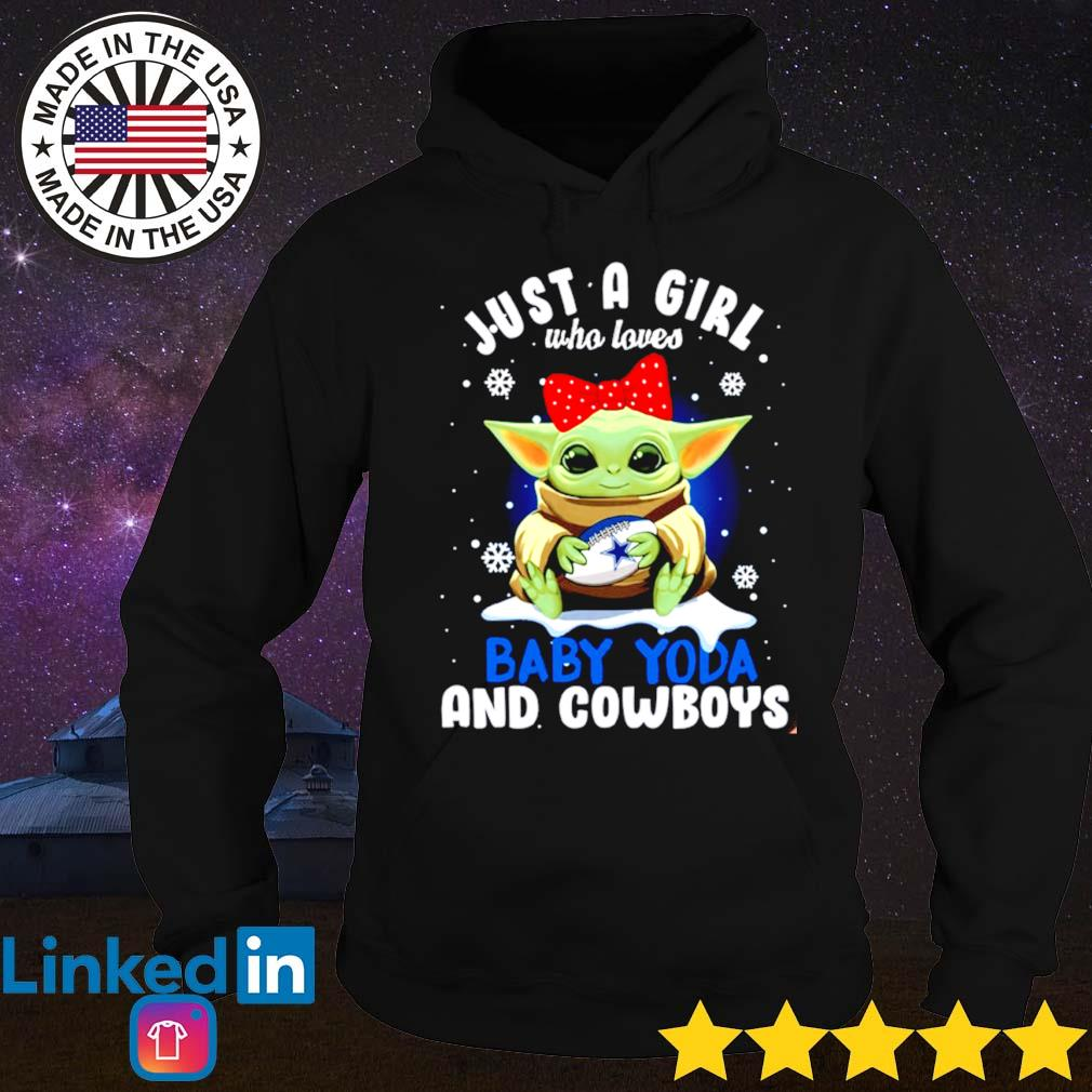 Just a girl who loves baby Yoda and Dallas Cowboys s Hoodie
