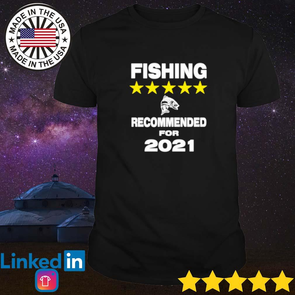 Official fishing recommended for 2021 shirt