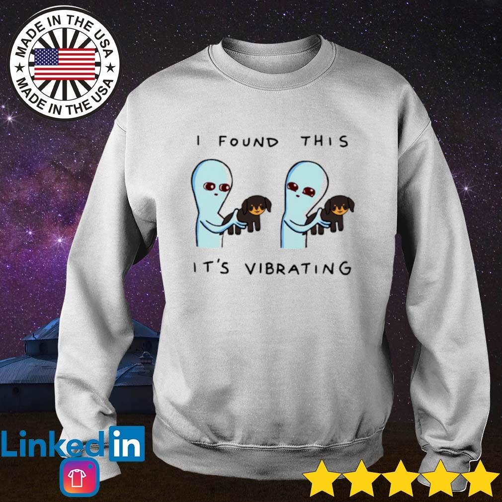 Aliens hug Dachshund I found this it's vibrating Sweater