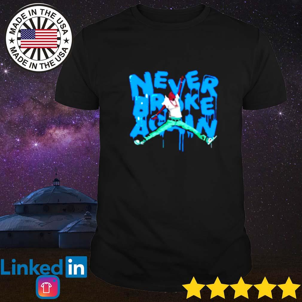 Jumpman never broke again NBA shirt
