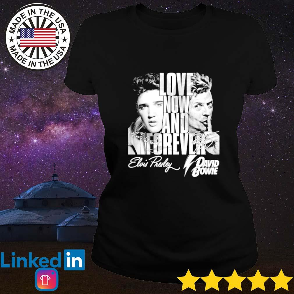 Love now and forever Elvis Presley and David Bowie signature Ladies tee