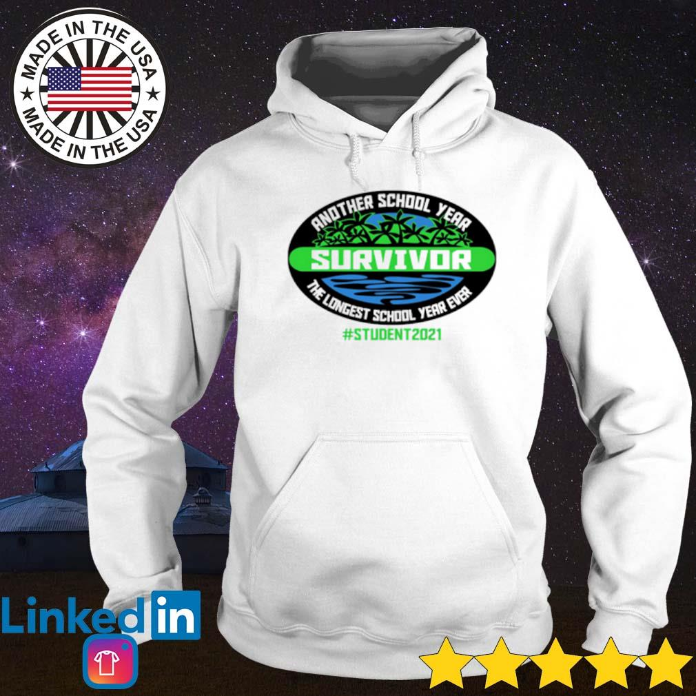 Official Another school year survivor the longest school year ever student 2021 Hoodie