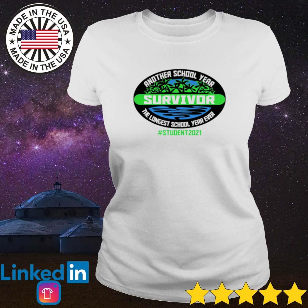 Official Another school year survivor the longest school year ever student 2021 Ladies tee