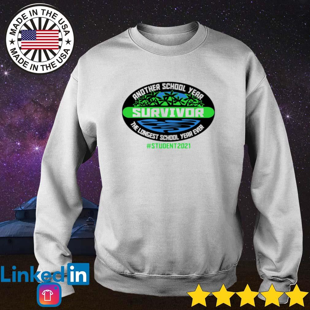 Official Another school year survivor the longest school year ever student 2021 Sweater