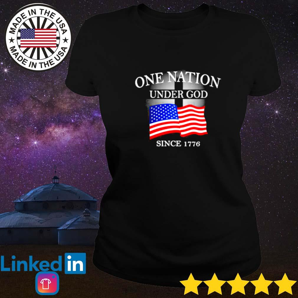 One nation under god American flag since 1776 Ladies tee