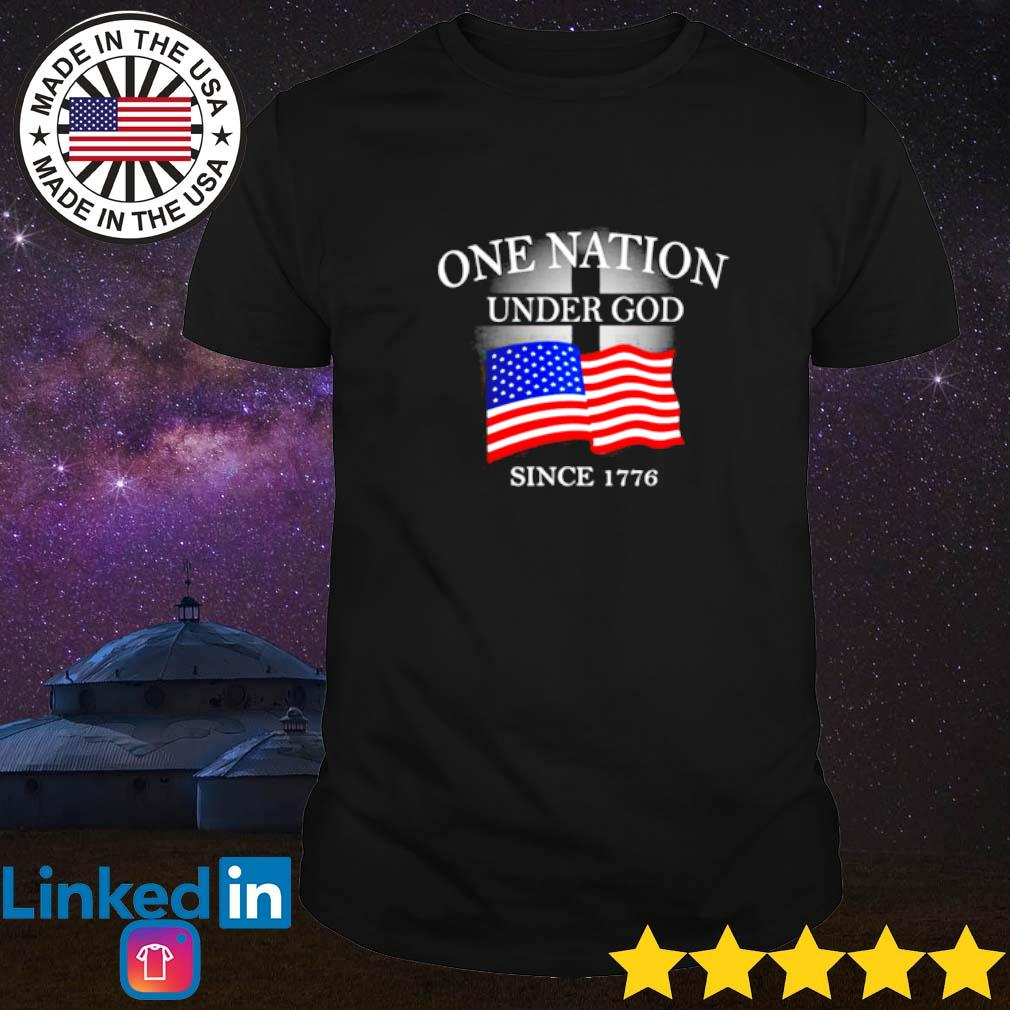 One nation under god American flag since 1776 shirt