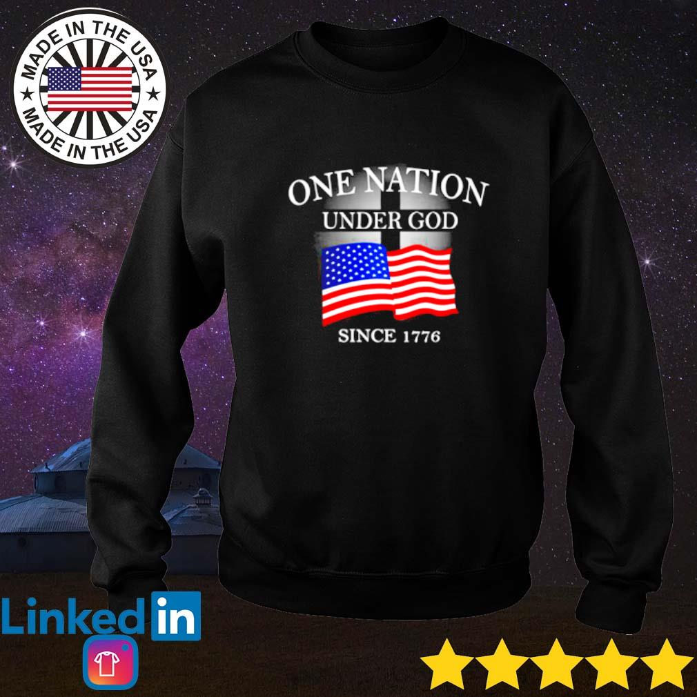 One nation under god American flag since 1776 Sweater