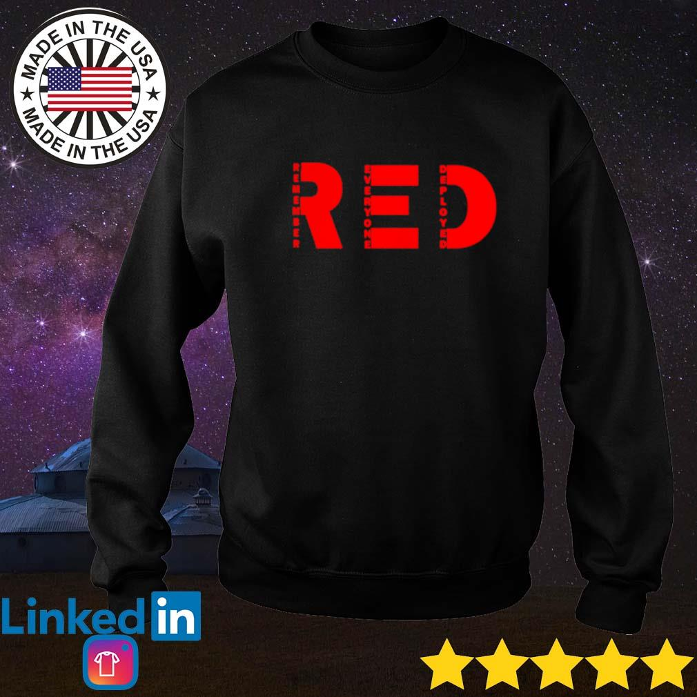 Red remember everyone deployed Sweater