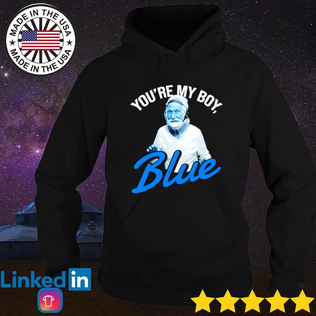 You're my boy blue Old school Hoodie