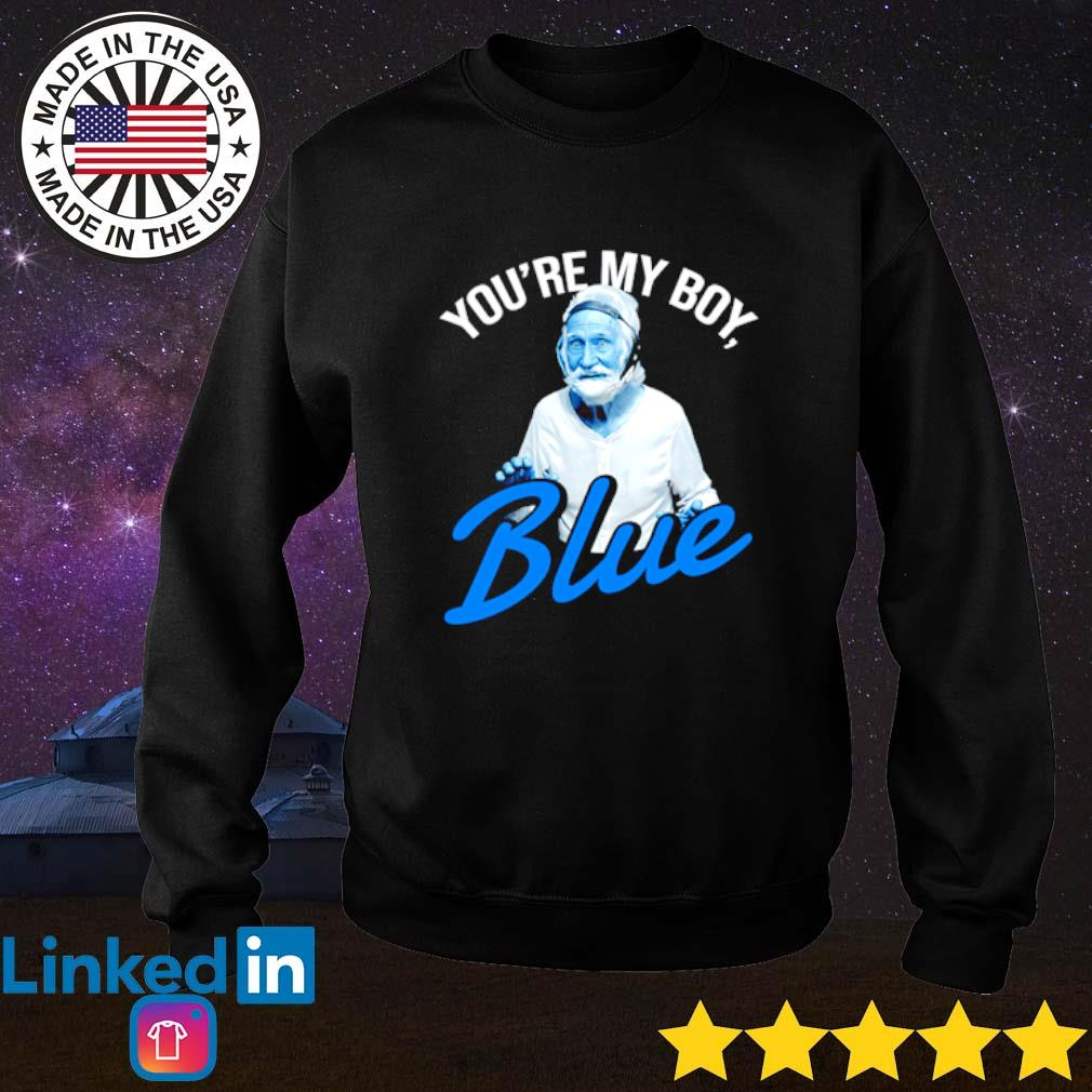 You're my boy blue Old school Sweater