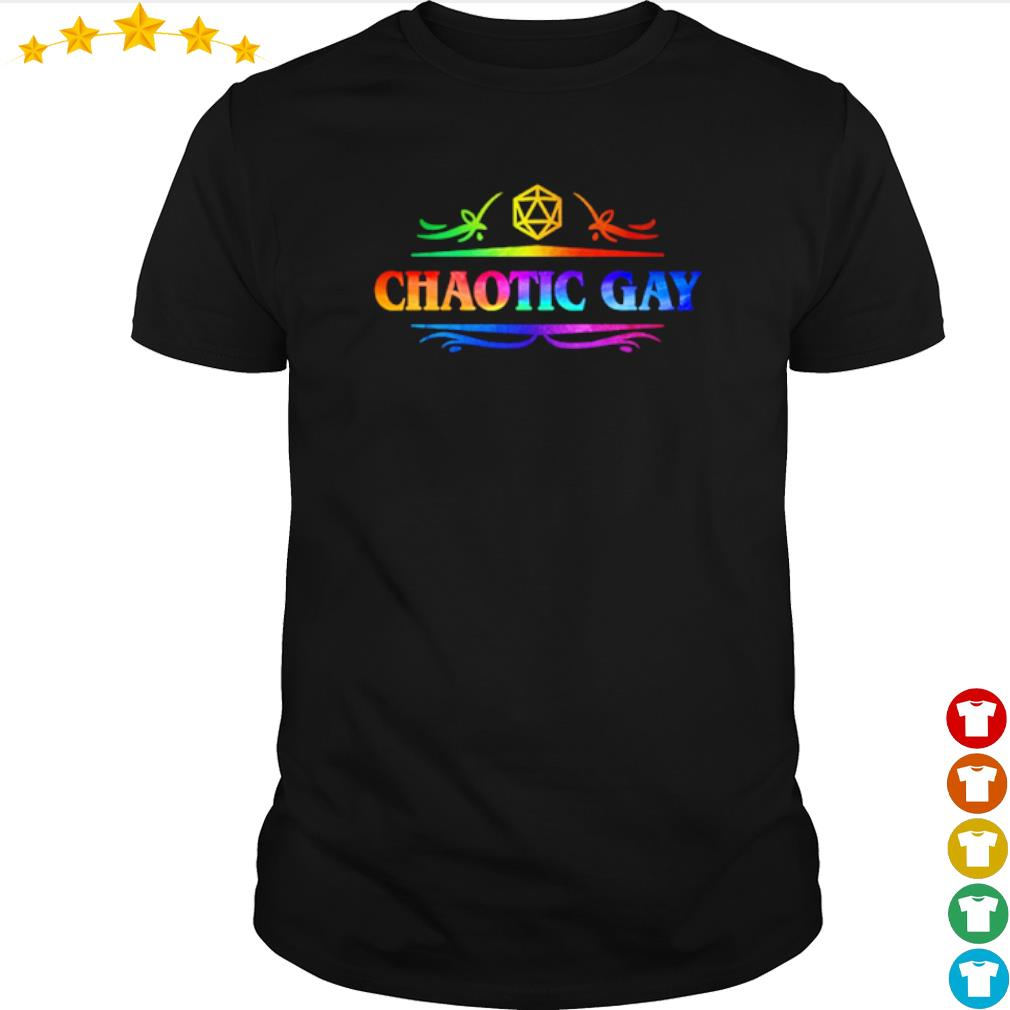 LGBT Chaotic gay shirt