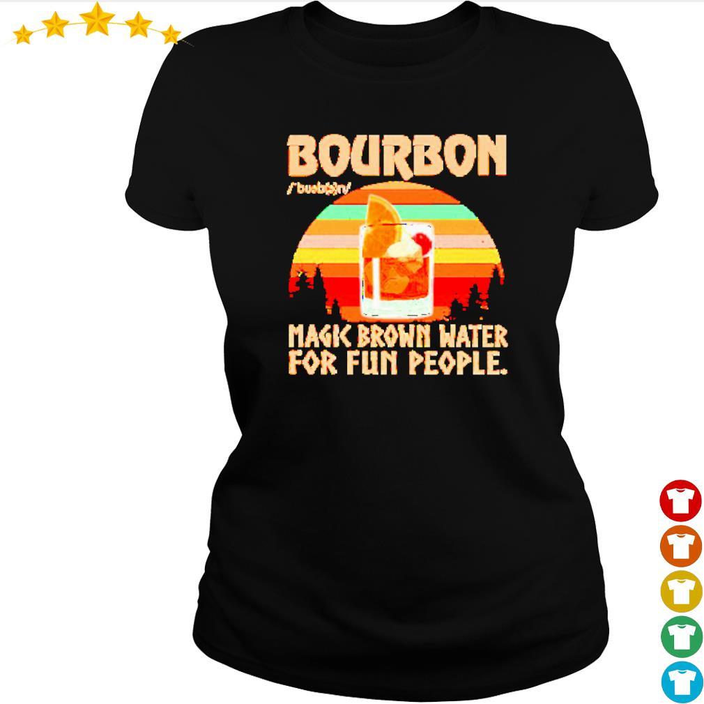 Bourbon noun magic brown water for fun people vintage s ladies-tee