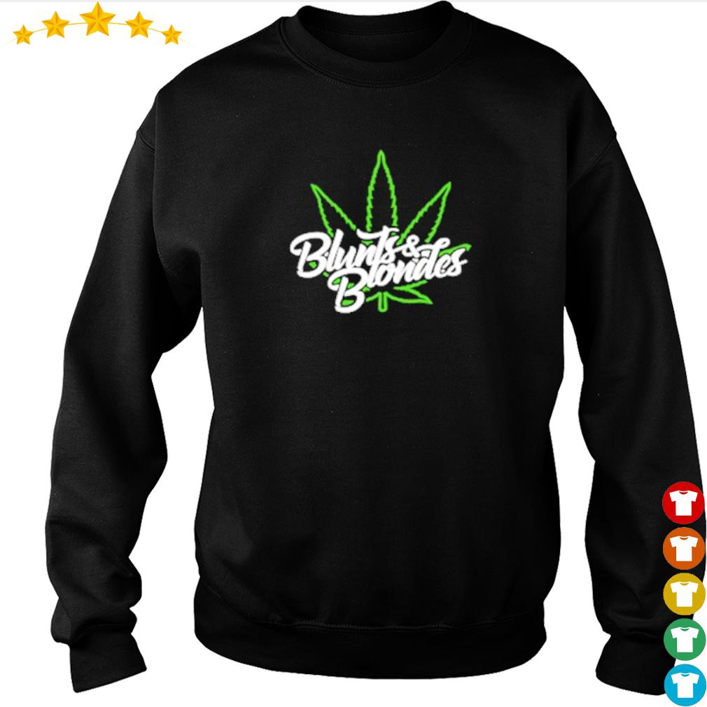 Cannabis blunts and blondes merch s sweater
