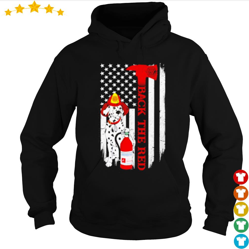 Dalmatian Firefighter back the red American Flag s hoodie