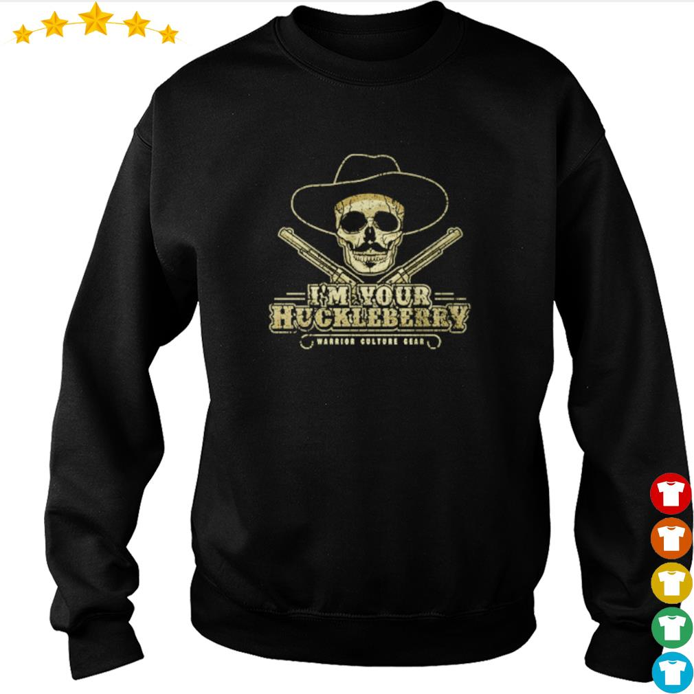 Doc Holliday I'm your huckleberry warrior culture gear s sweater