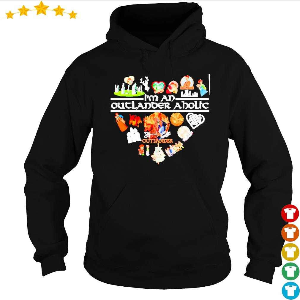 Heart I'm an Outlander Aholic s hoodie