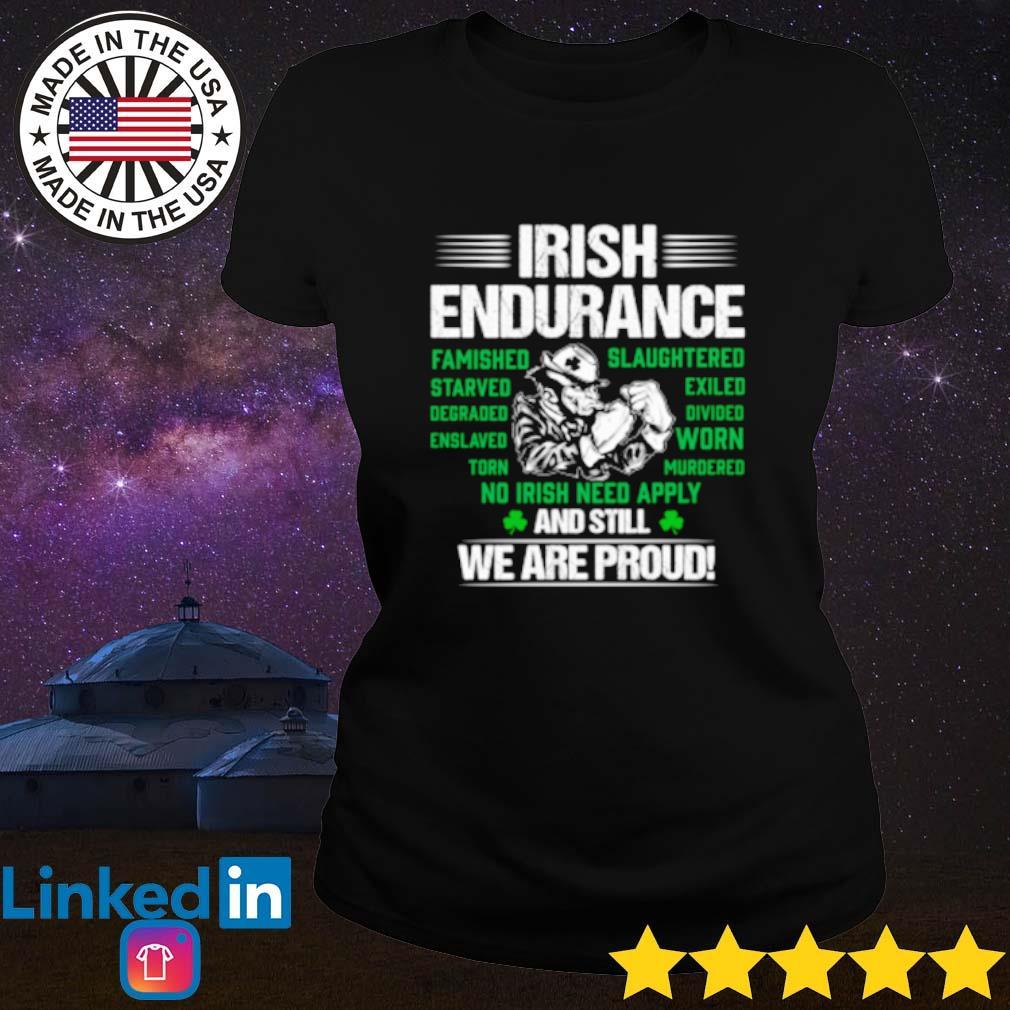 Irish Endurance And still we are proud s Ladies Tee Black