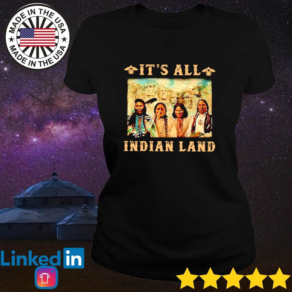 It's all Indian land Mount Rushmore s Ladies Tee Black