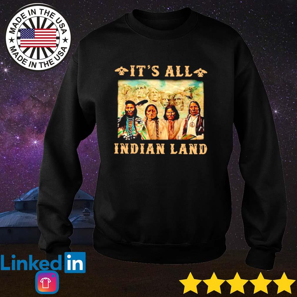 It's all Indian land Mount Rushmore s Sweater Black