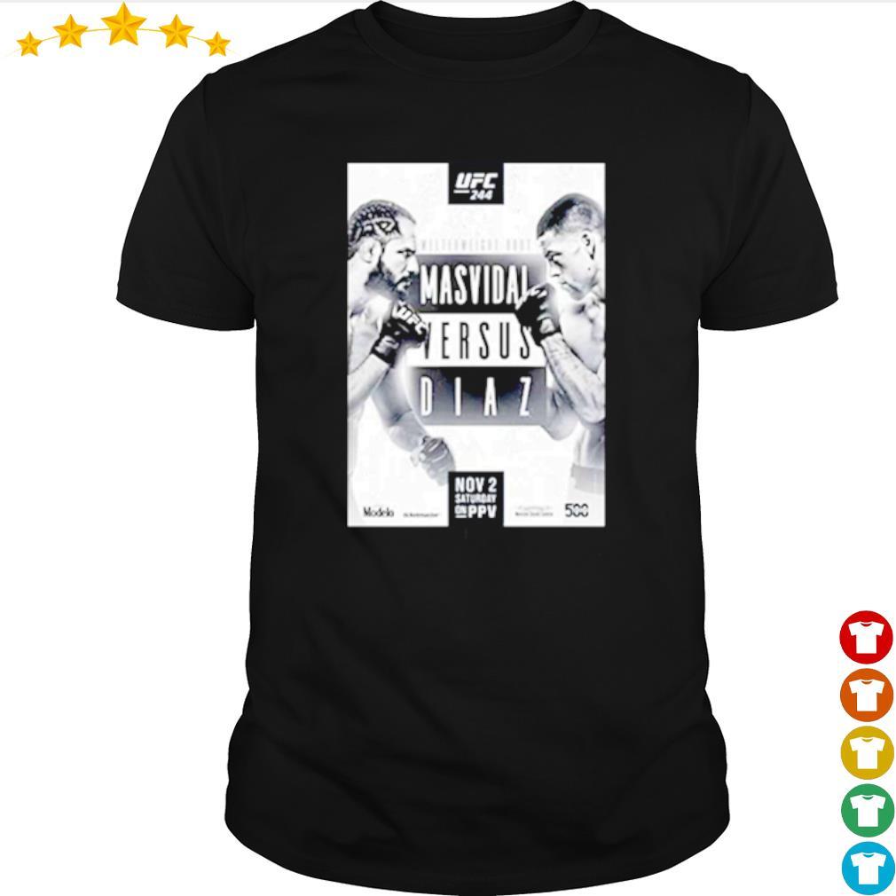 Jorge Masvidal Vs Nate Diaz UFC 244 Merch shirt