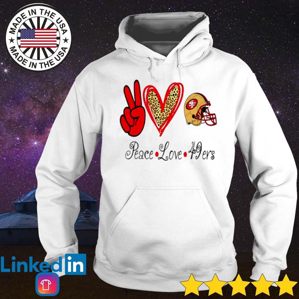 Peace Love 49ers San Francisco 49ers s Hoodie White