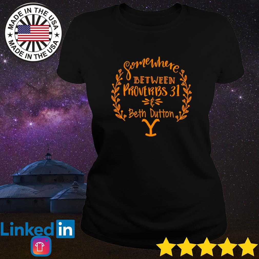 Somewhere between Proverbs 31 and Beth Dutton s Ladies Tee Black