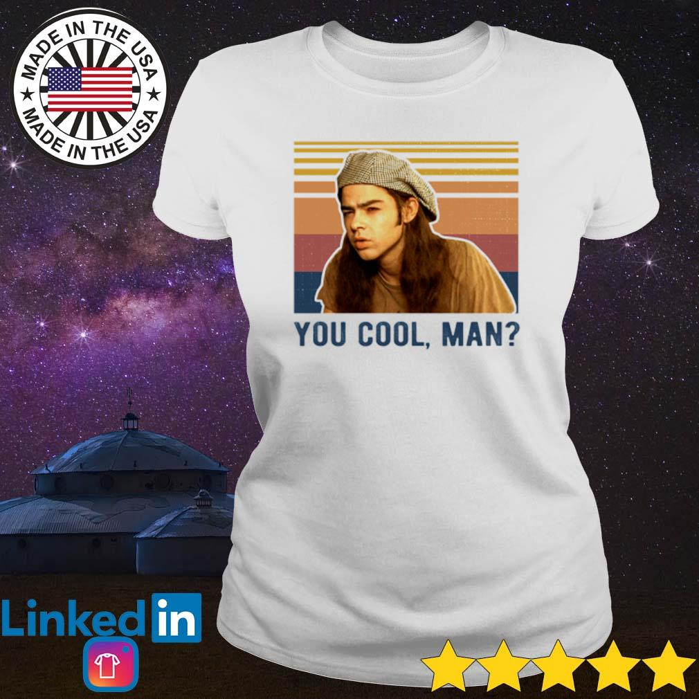 Vintage Dazed and Confused you cool man s Ladies Tee White
