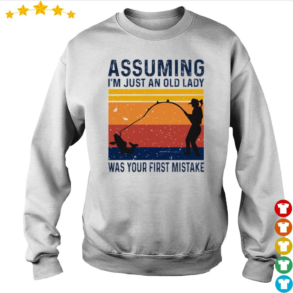 Vintage Fishing assuming I'm just an old lady was your first mistake s Sweater