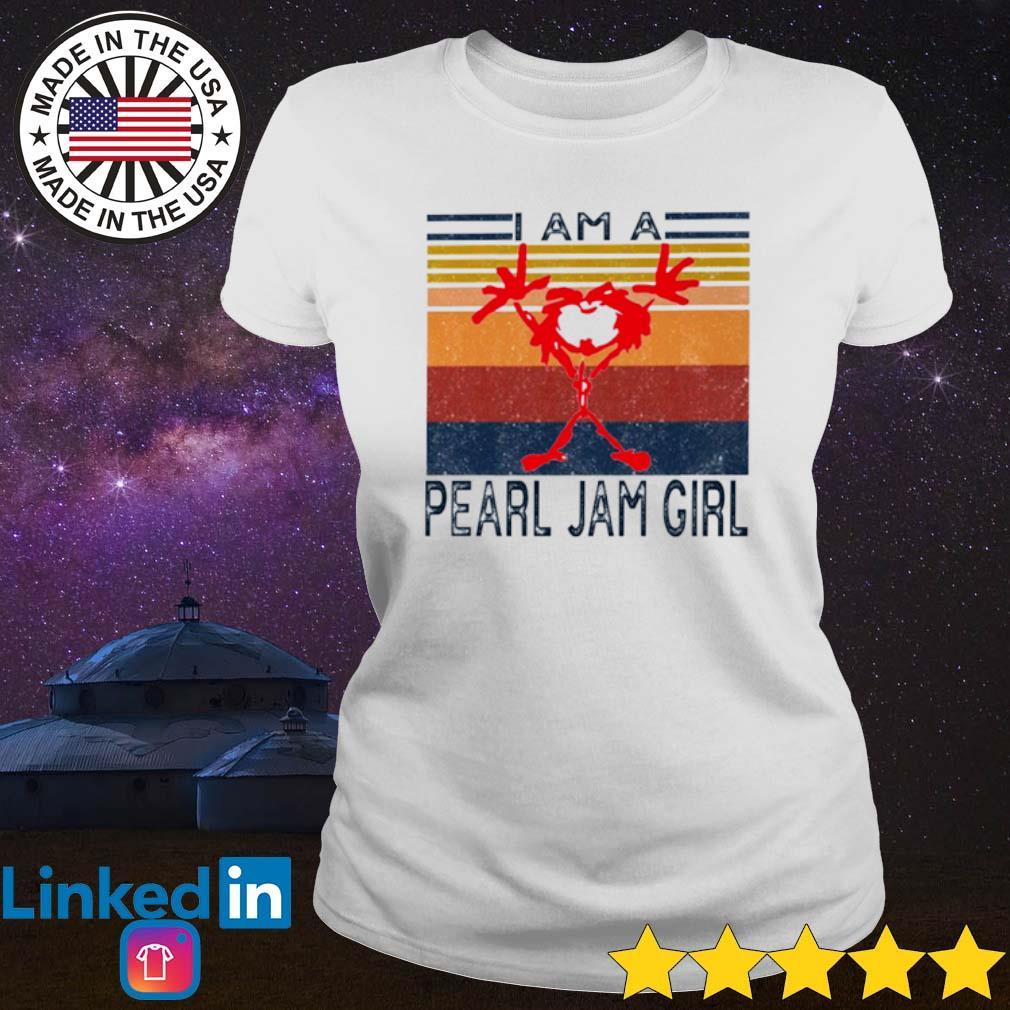 Vintage I am a Pearl Jam girl s Ladies Tee White