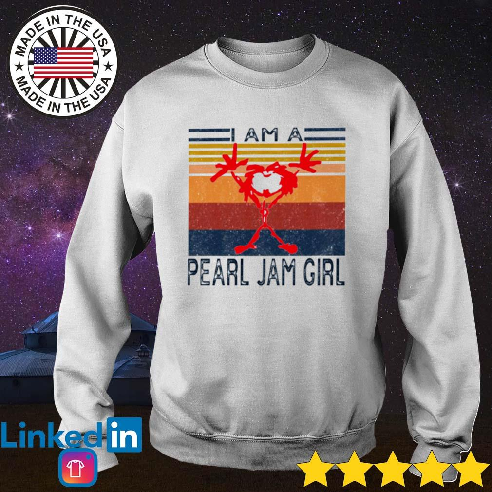 Vintage I am a Pearl Jam girl s Sweater White