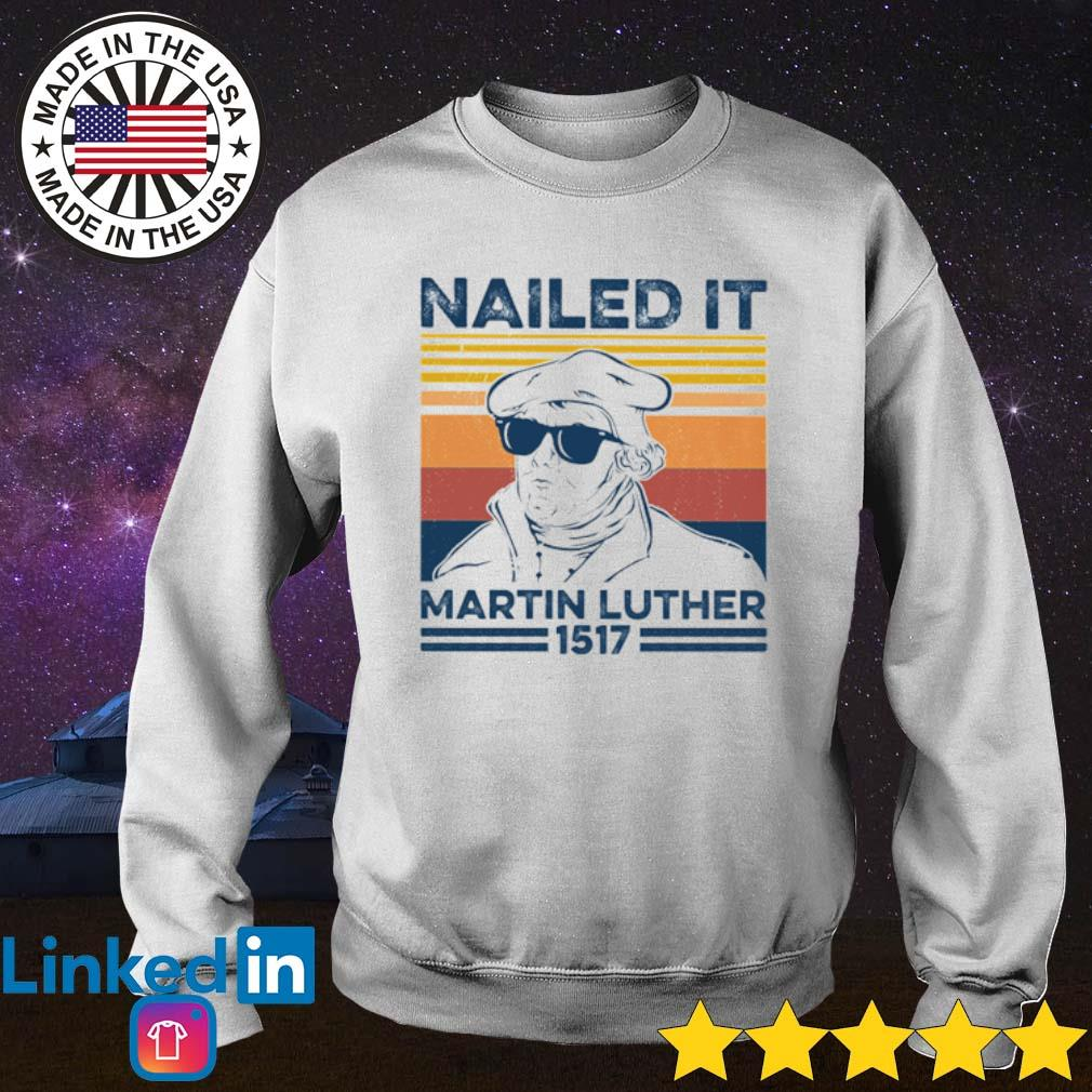 Vintage Nailed it Martin Luther 1517 s Sweater White