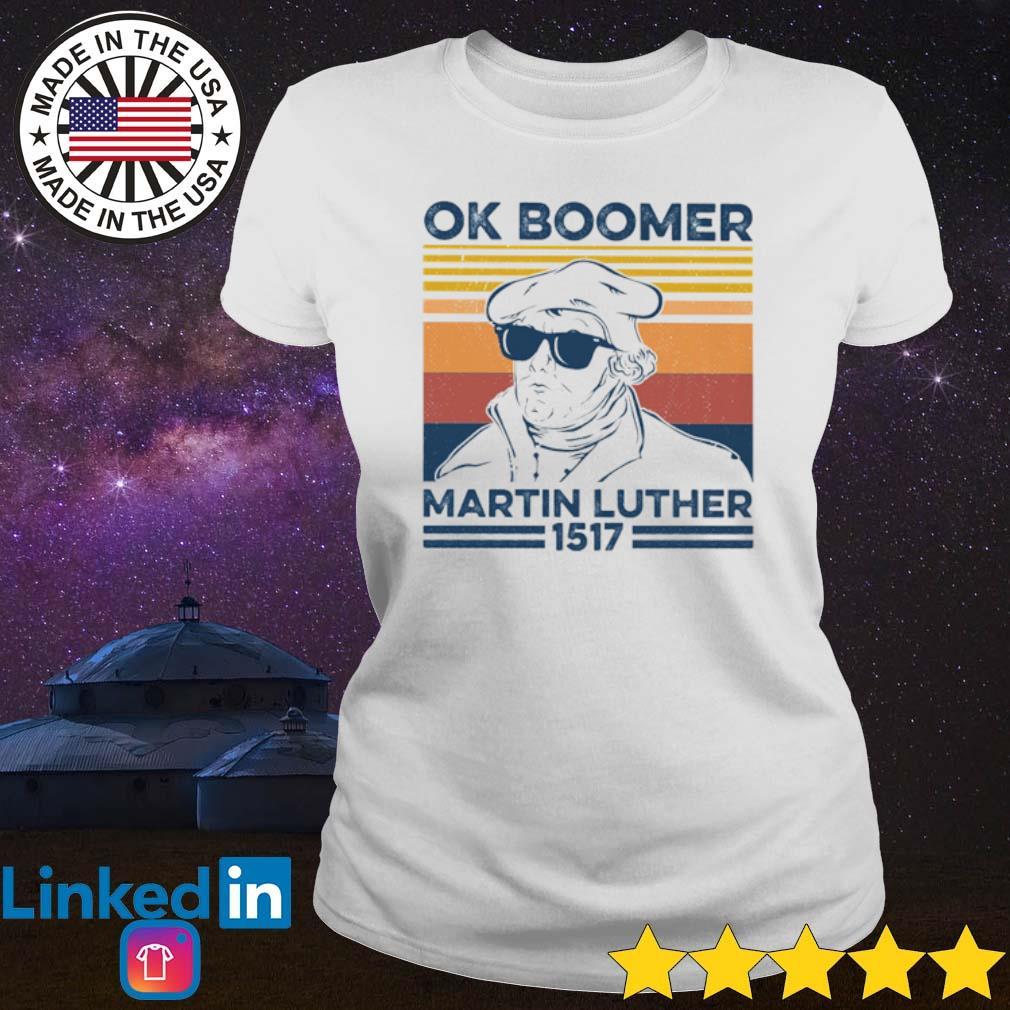 Vintage Ok Boomer Martin Luther 1517 s Ladies Tee White