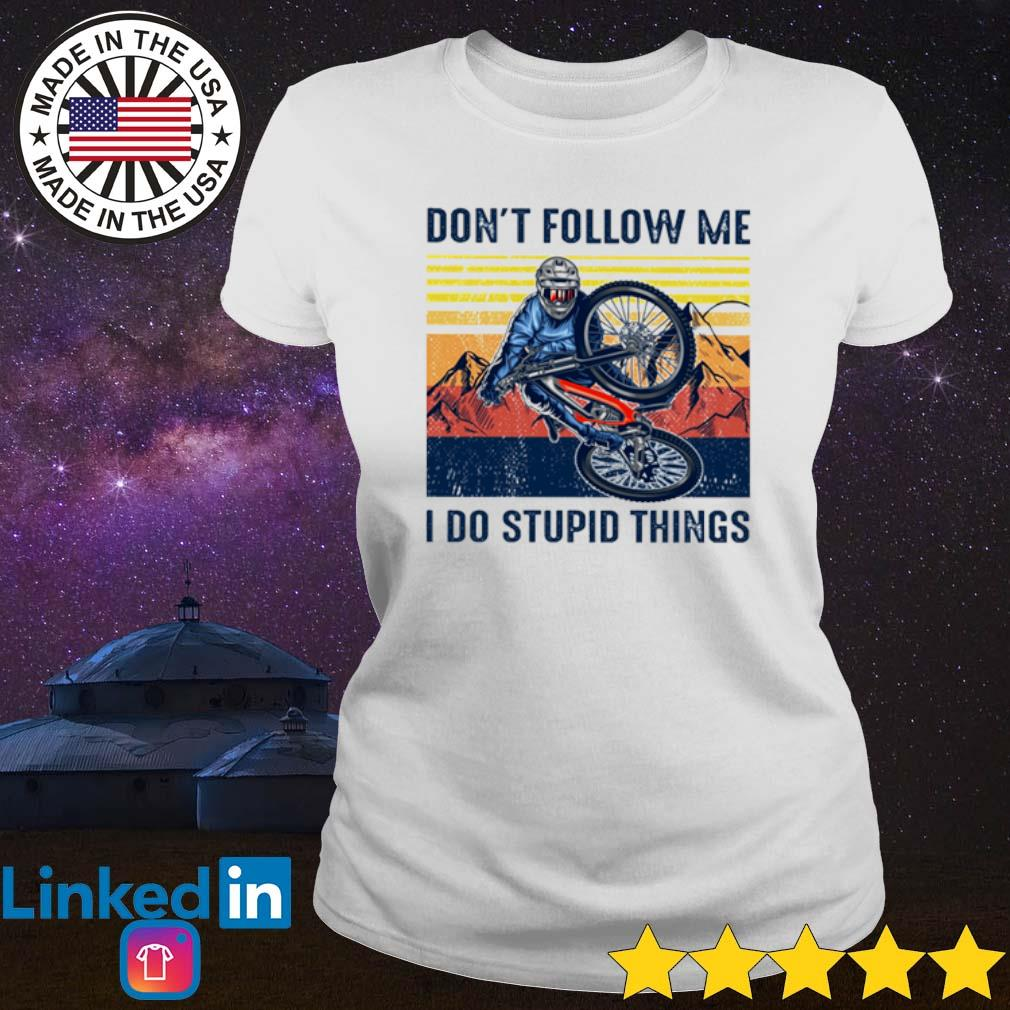 Vintage Riding bicycle don't follow me I do stupid things s Ladies Tee White