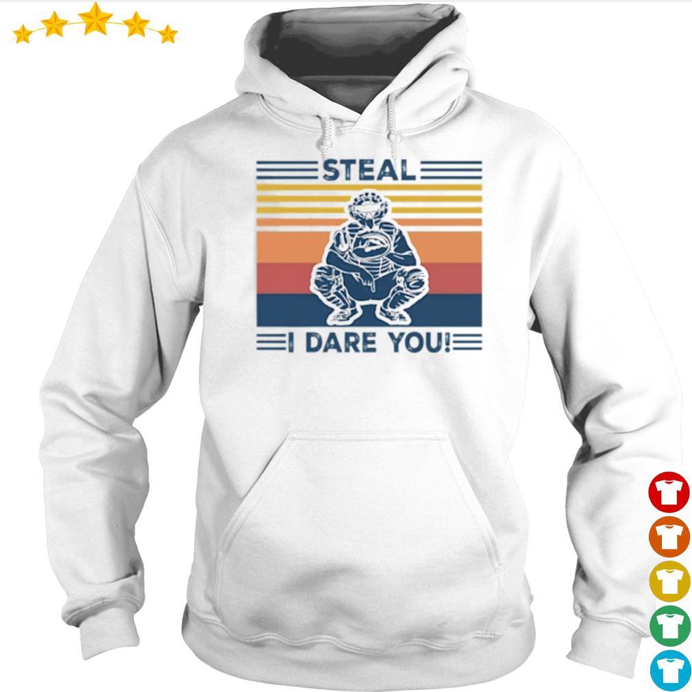 Vintage Steal I dare you s Hoodie