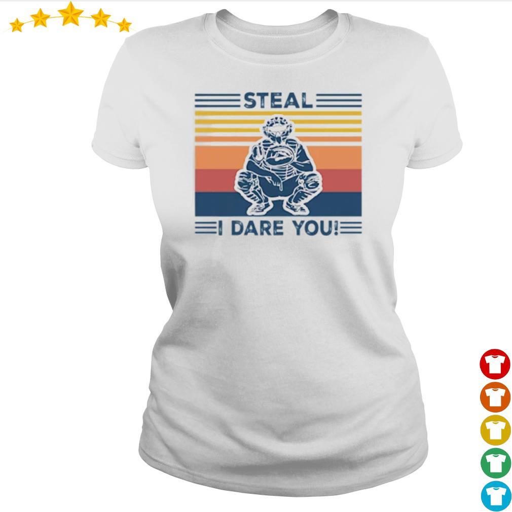 Vintage Steal I dare you s Ladies-tee