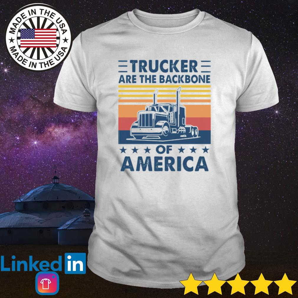 Vintage Trucker are the Backbone of America shirt