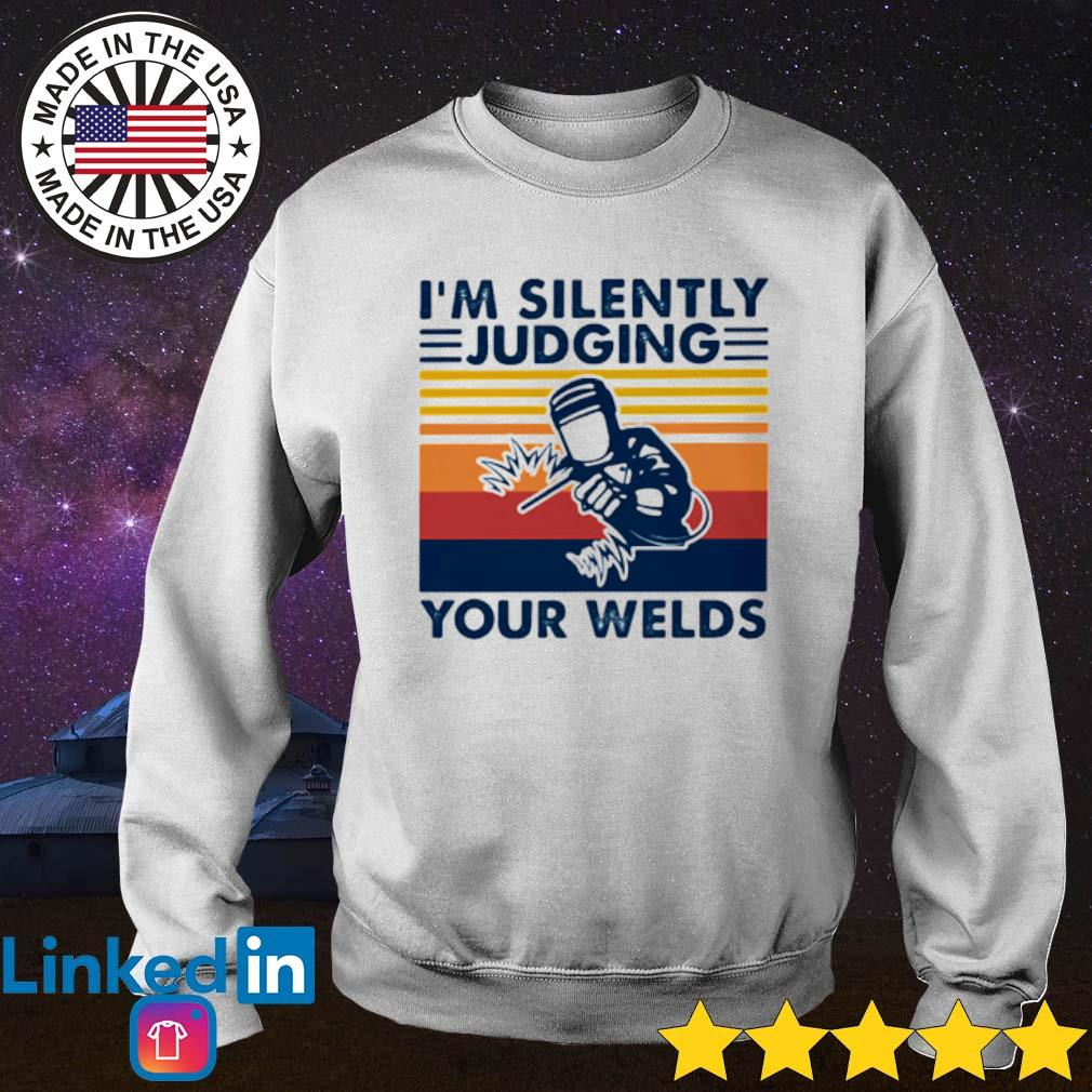 Vintage Welder I'm silently judging your welds s Sweater White