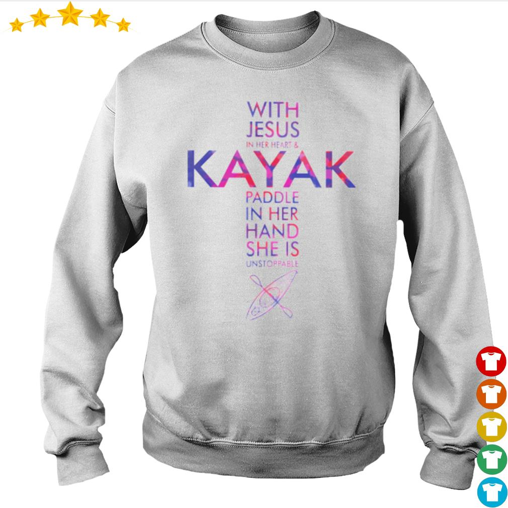 With Jesus in her heart and Kayak Paddle in her hand she is unstoppable s Sweater