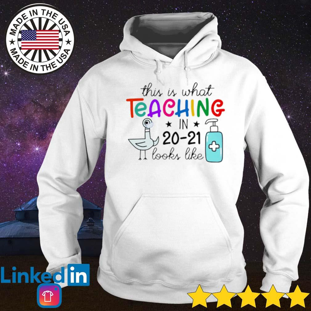 Birds This is what teaching in 20-21 looks like s Hoodie White