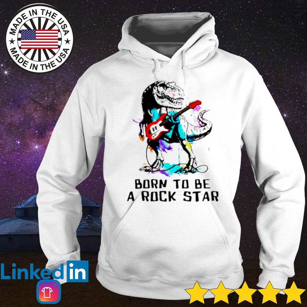 Dinosaur born to be a rock star s Hoodie White