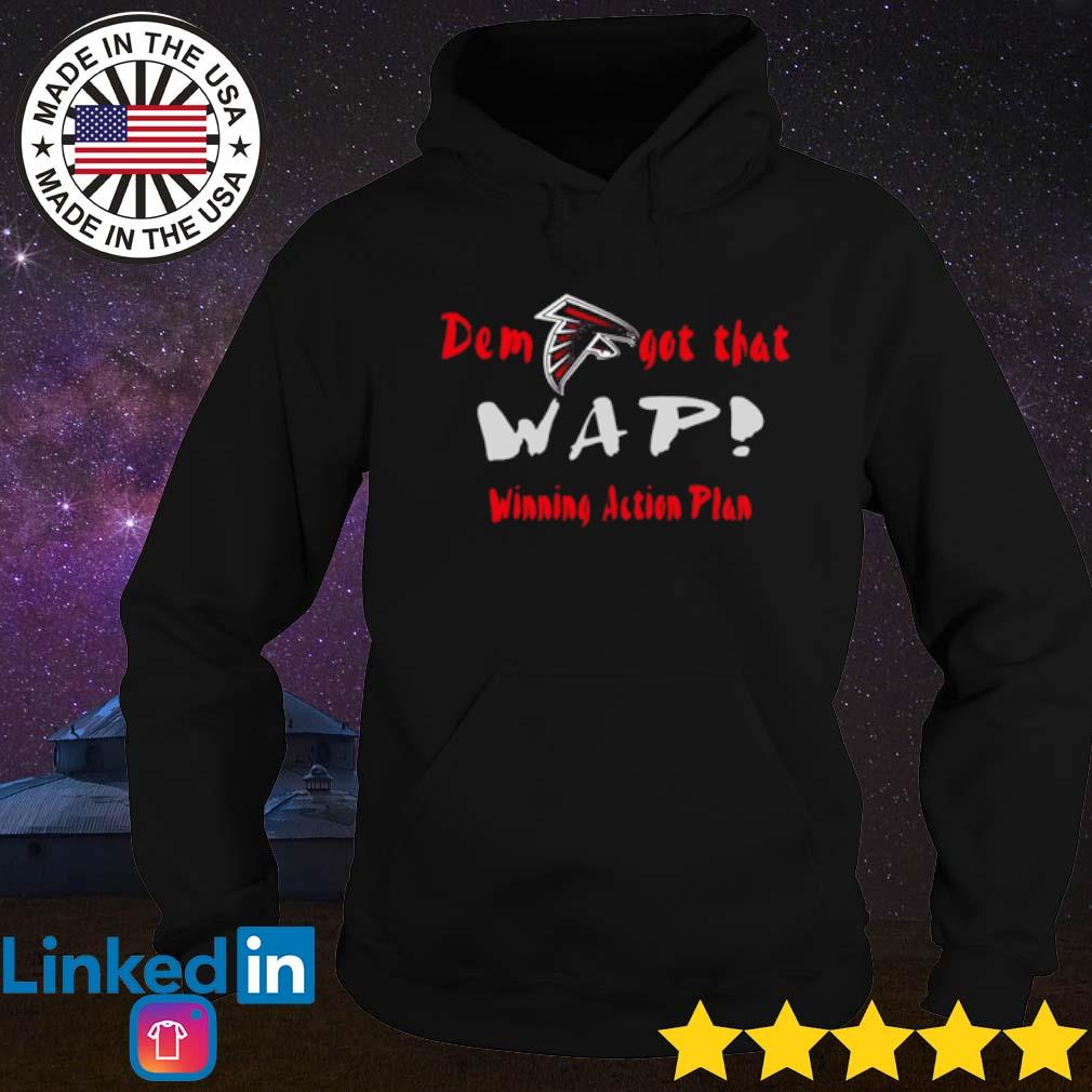 Atlanta Falcons Dem got that wap winning action plan s Hoodie Black