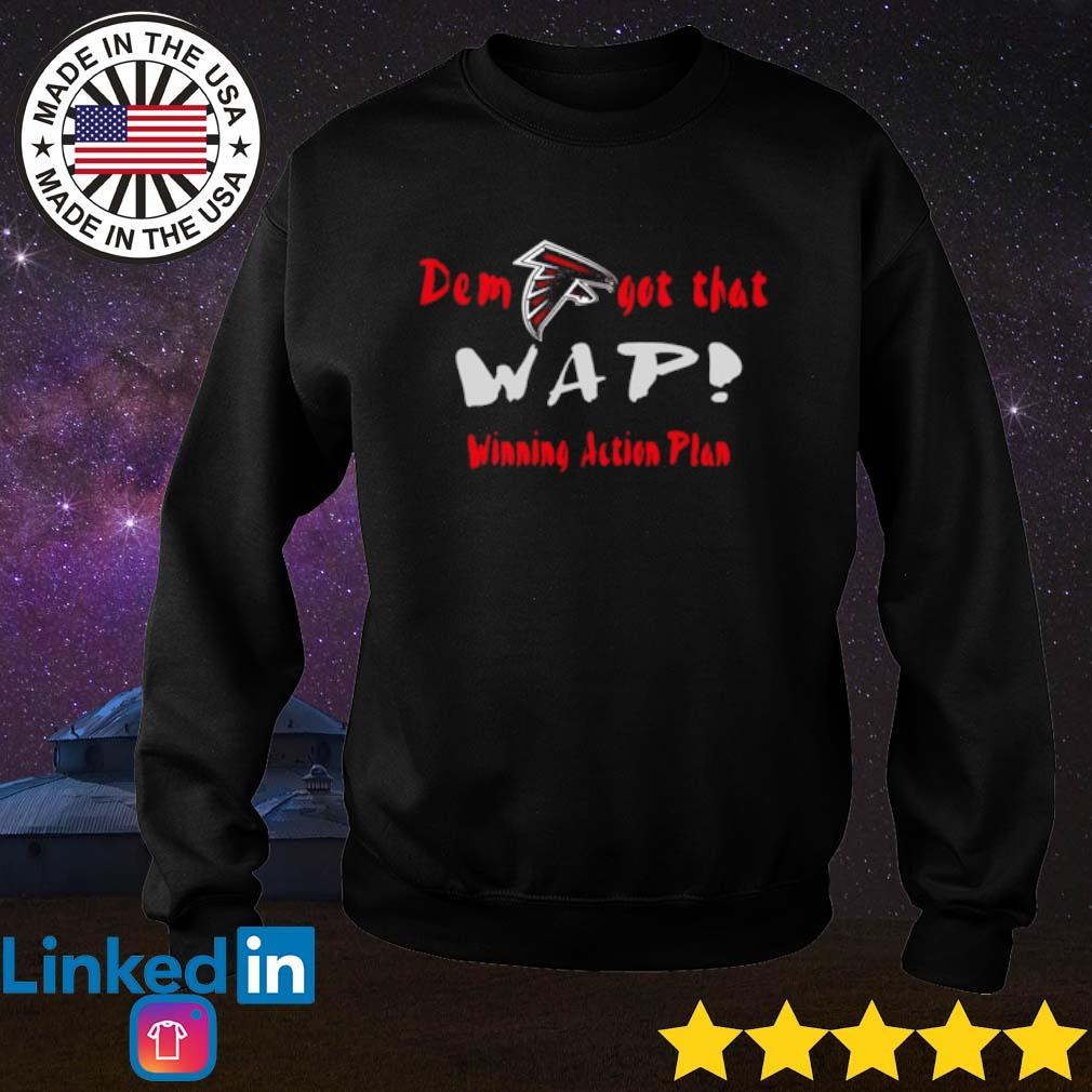 Atlanta Falcons Dem got that wap winning action plan s Sweater Black
