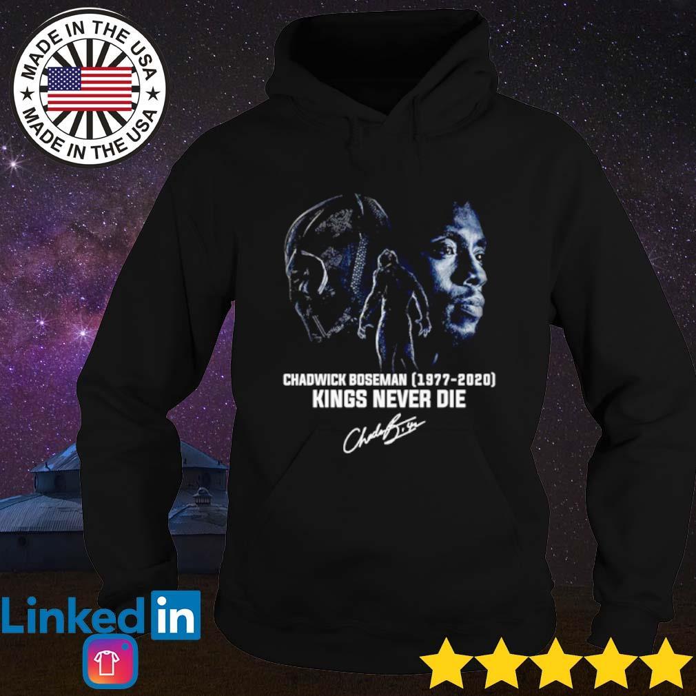 Chadwick Boseman 1977-2020 Kings never die signature s Hoodie Black