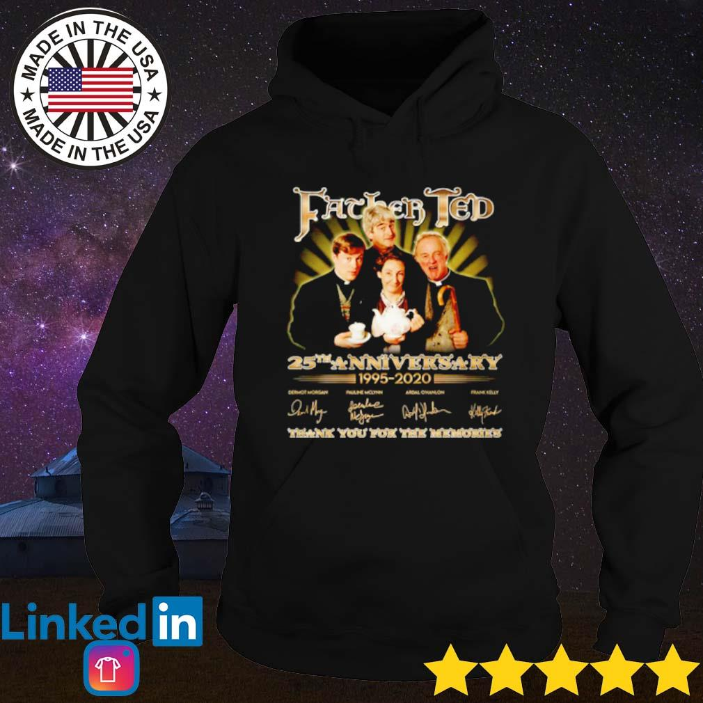 Father Ted 25th Anniversary 1995-2020 thank you for the memories signature s Hoodie Black